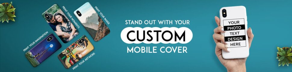 Customized Mobile Covers and Cases